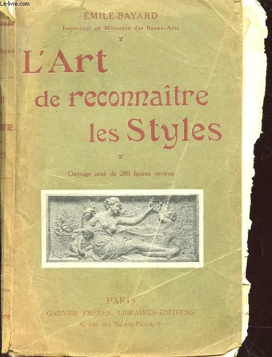 L'ART DE RECONNAITRE LES STYLES