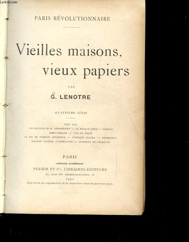 VIEILLES MAISONS, VIEUX PAPIERS