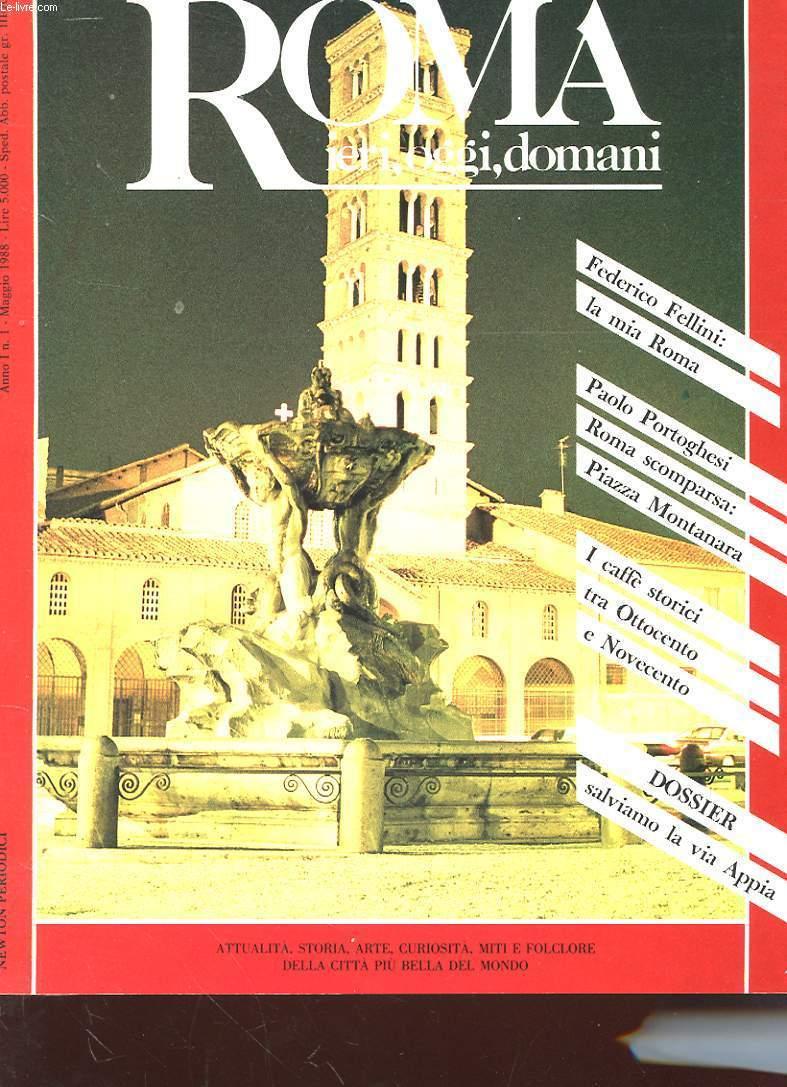ROMA IERI, OGGI, DOMANI N°1