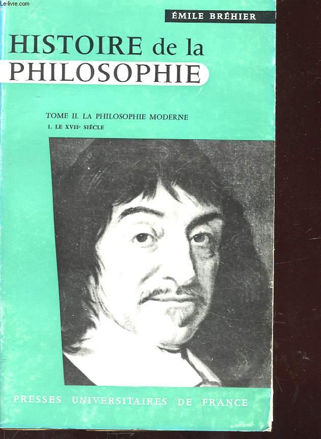 HISTOIRE DE LA PHILOSOPHIE - TOME 2 : LA PHILOSOPHIE MODERNE