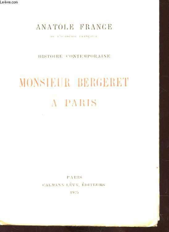HISTOIRE COMPTEMPORAINE - MONSIEUR BERGERET A PARIS