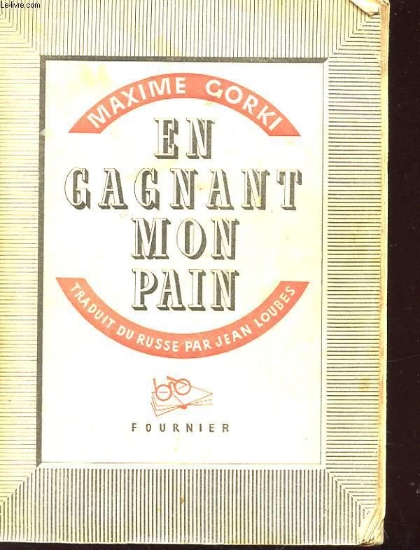 EN GAGNANT MON PAIN