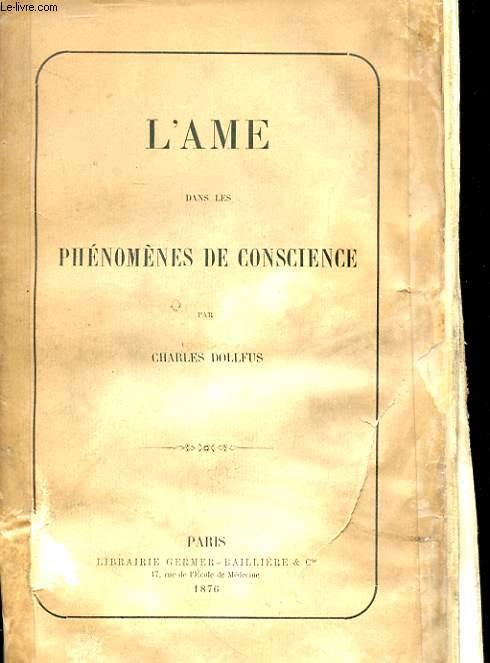L'AME DANS LES PHENOMENES DE CONSCIENCE