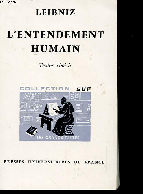 L'ENTENDEMENT HUMAIN - TEXTES CHOISIS