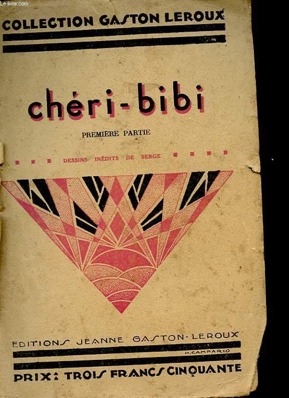 CHERI-BIBI - PREMIERE PARTIE