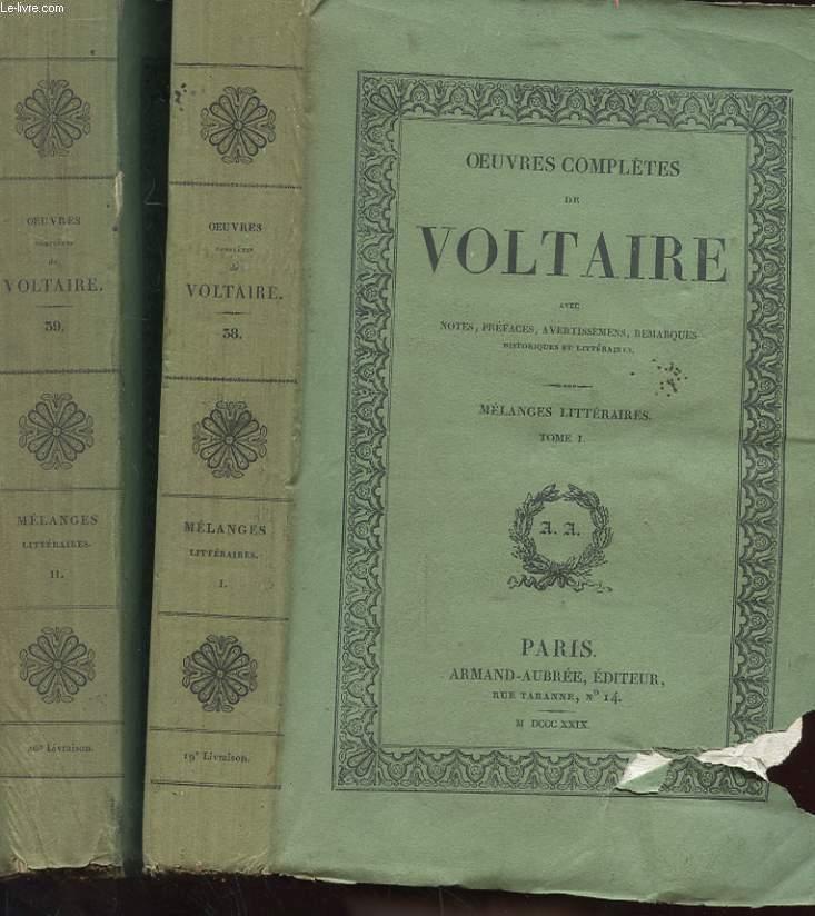 OEUVRES COMPLETES DE VOLTAIRE TOME 38 39 - MELANGES LITTERAIRES EN 2 TOMES