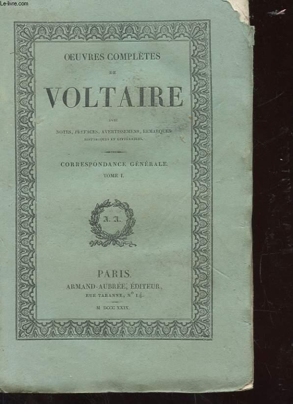 OEUVRES COMPLETES DE VOLTAIRE TOME 42 43 46 47 51 - CORRESPONDANCE GENERALE TOME 1 2 5 6 10