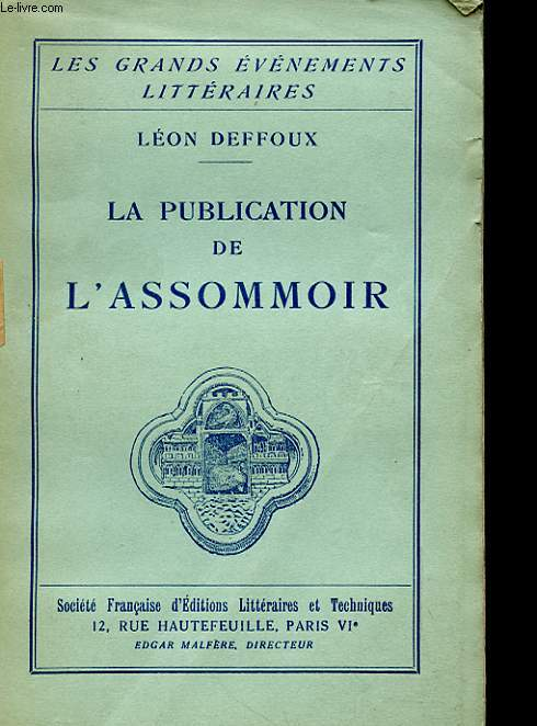 LA PUBLICATION DE L'ASSOMMOIR