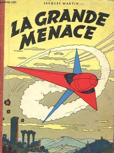 LA GRANDE MENACE