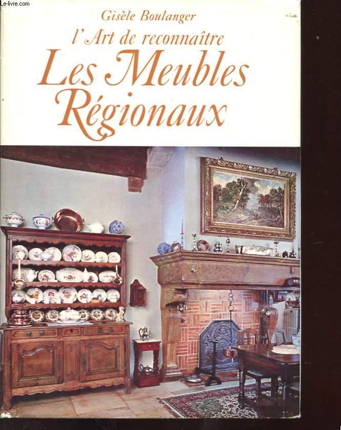 L'ART DE RECONNAITRE LES MEUBLES REGIONNAUX