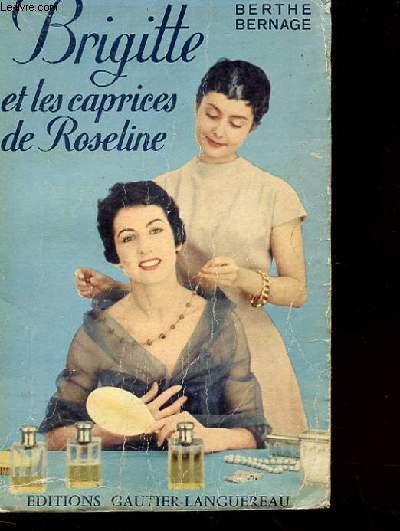 BRIGITTE ET LES CAPRICES DE ROSELINE