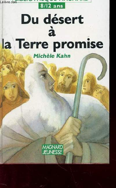 DU DESERT A LA TERRE PROMISE