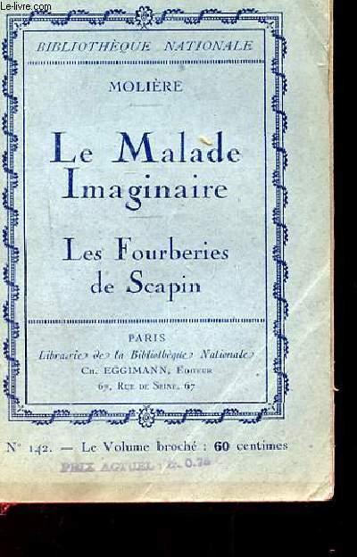 LE MALADE IMAGINAIRE / LES FOURBERIES DE SCAPIN