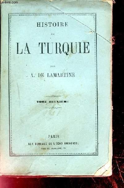 HISTOIRE DE LA TURQUIE. TOME 2