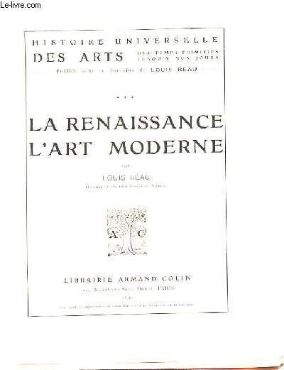 LA RENAISSANCE. L'ART MODERNE.