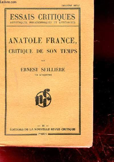 ANATOLE FRANCE. CRITIQUE DE SON TEMPS