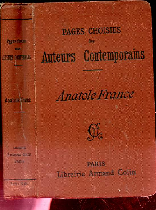 PAGES CHOISIES DES AUTEURS CONTEMPORAINS, ANATOLE FRANCE