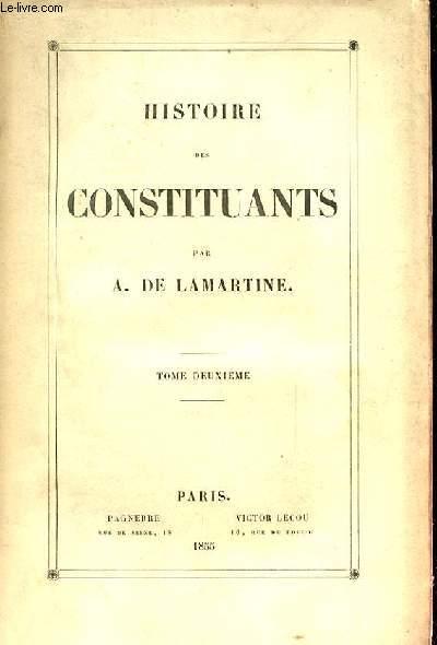 HISTOIRE DES CONSTITUANTS. HISTOIRE DE LA REVOLUTION FRANCAISE. TOME 1, 2 ET 4 SUR 4 VOLUMES