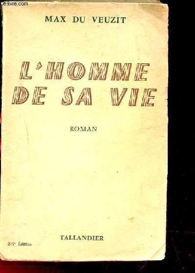 L'HOMME DE SA VIE