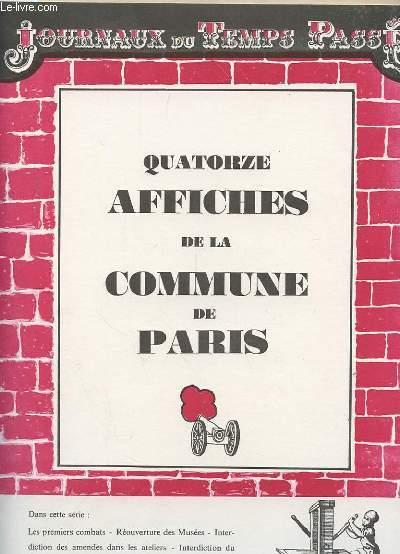 JOURNAUX DU TEMPS PASSE : 14 FAC SIMILES D'AFFICHES DE LA COMMUNE DE PARIS