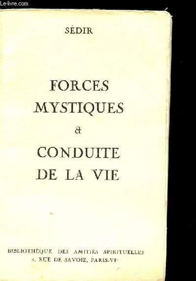 FORCES MYSTIQUES ET CONDUITE DE VIE