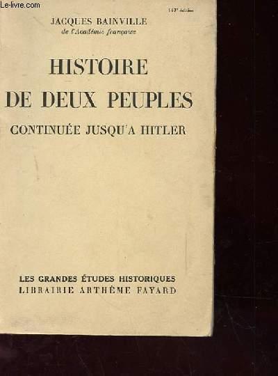 HISTOIRE DES DEUX PEUPLES CONTINUEE JUSQU'A HITLER