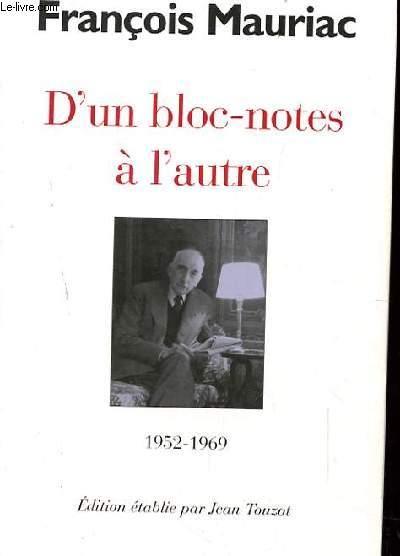 D'UN BLOC NOTE A L'AUTRE 1952-1969