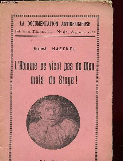 L'HOMME NE VIENT PAS DE DIEU MAIS DU SINGE ! LA DOCUMENTATION ANTI RELIGIEUSE