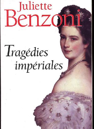 TRAGEDIES IMPERIALES