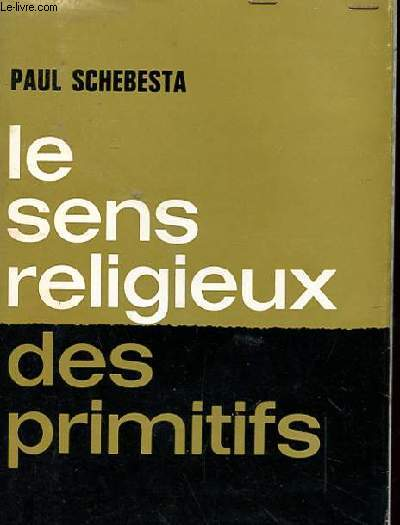 LE SENS RELIGIEUX DES PRIMITIFS