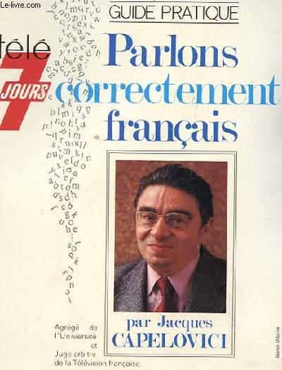 PARLONS CORRECTEMENT FRANCAIS. GUIDE PRATIQUE