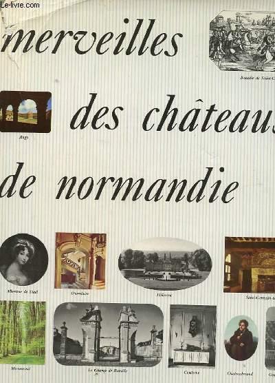 MERVEILLES DES CHATEAUX DE NORMANDIE