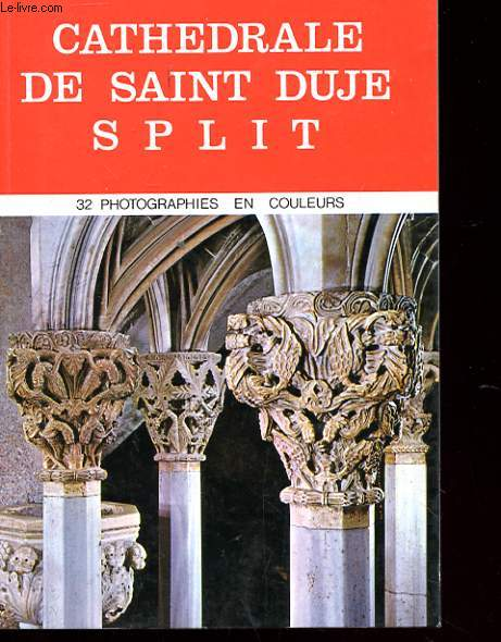CATHEDRALE DE SAINT DUJE SPLIT