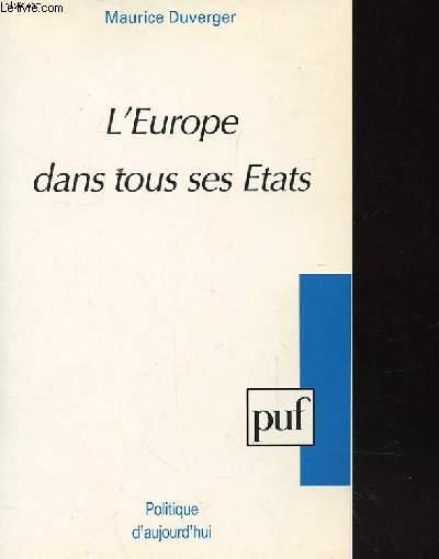 POLITIQUE D'AUJOURD'HUI : L'EUROPE DANS TOUS SES ETATS.