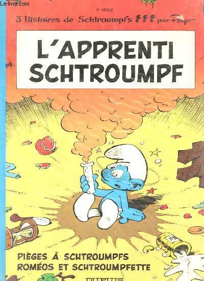 3 HISTOIRES DE SCHTROUMPFS : L'APPRENTI SCHTROUMPF - PIEGES A SCHTROUMPFS - ROMEO ET SCHTROUMPFETTE