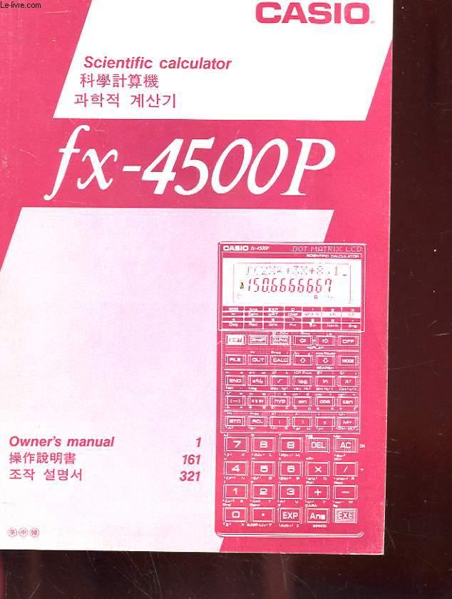 OWNER'S MANUAL - SCIENTIFIC CALCULATOR FX-4500P
