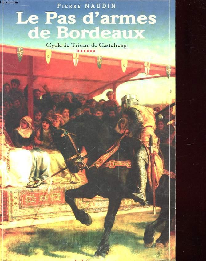 LE PAS D'ARMES DE BORDEAUX - CYLCLE DE TRIATN DE CASTELRENG