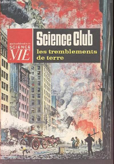 Science Club N° 8 : Les tremblements de terre