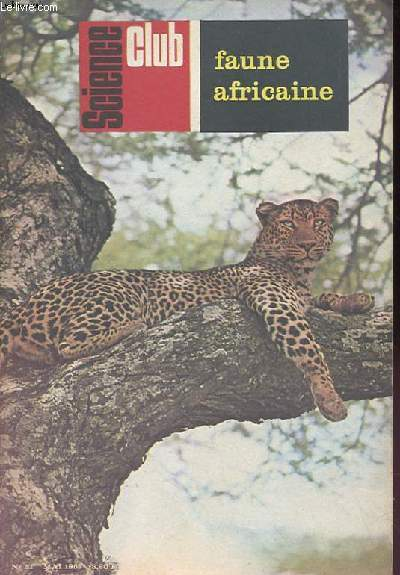 Science Club N° 51 : Faune africaine.