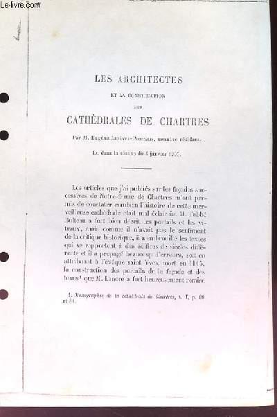 Les Architectes et la Construction des Cathédrales de Chartres. (Ouvrage photocopié)