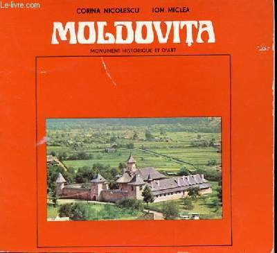 MOLDOVITA - MONUMENT HISTORIQUE ET D'ART