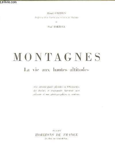 MONTAGNE LA VIE AUX HAUTES ALTITUDES