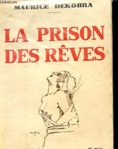 LA PRISON DES REVES
