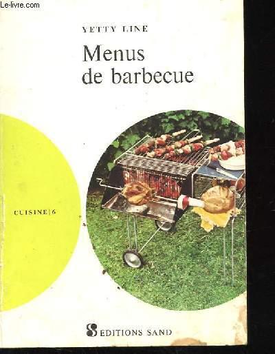 MENUS DE BARBECUE - CUISINE N°6