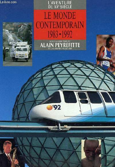 L'AVENTURE DU XXe SIECLE - LE MONDE CONTEMPORAIN 1983 - 1992