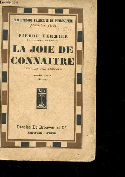 LA JOIE DE CONNAITRE - SUITE DE LA GLOIRE DE LA TERRE -