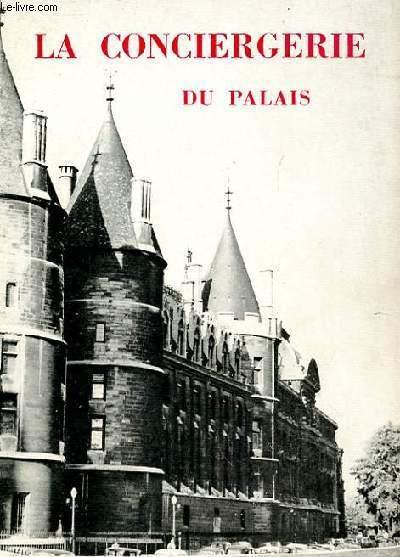 LA CONCIERGERIE DU PALAIS