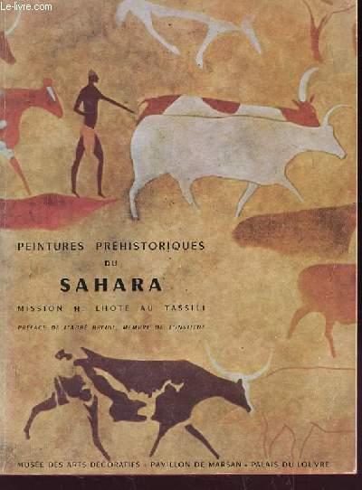 PEINTURE PREHISTORIQUES DU SAHARA MISSION H. LHOTE AU TASSILI - Novembre 1957 à Janvier 1958