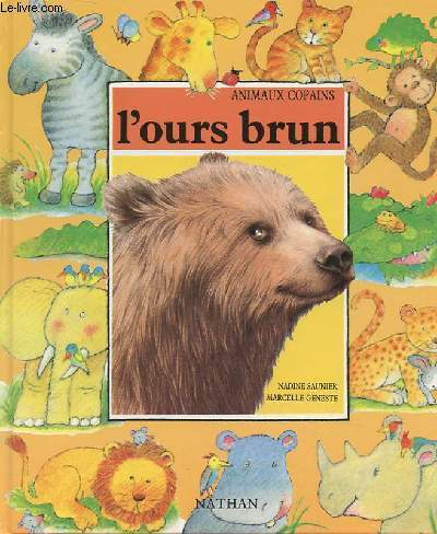 ANIMAUX COPAINS - L'OURS BRUN