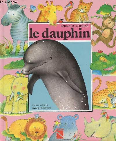 ANIMAUX COPAINS - LE DAUPHIN